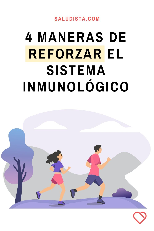 4 maneras de reforzar el sistema inmunológico