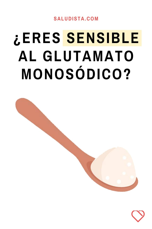 ¿Eres sensible al Glutamato Monosódico?
