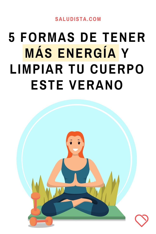 5 formas de tener más energía y limpiar tu cuerpo este verano