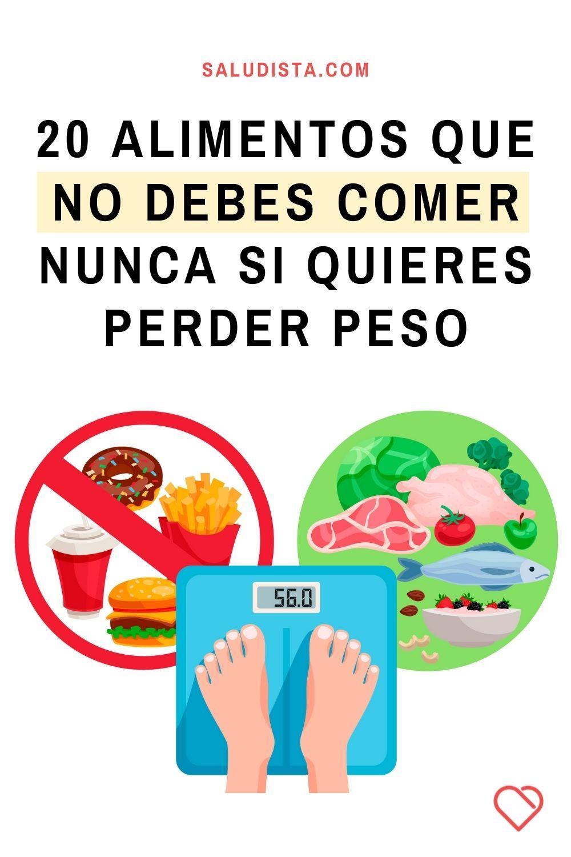 20 alimentos que no debes comer nunca si quieres perder peso