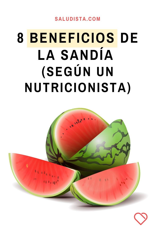 8 Beneficios de la sandía, según un nutricionista