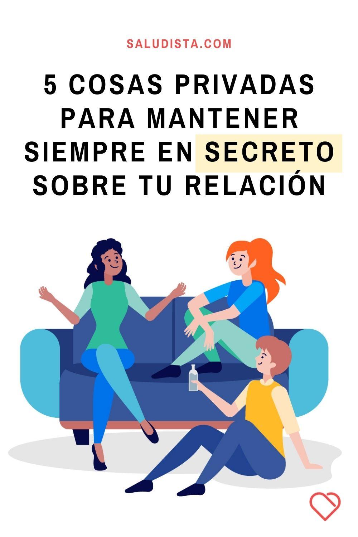 5 cosas privadas para mantener siempre en secreto sobre tu relación