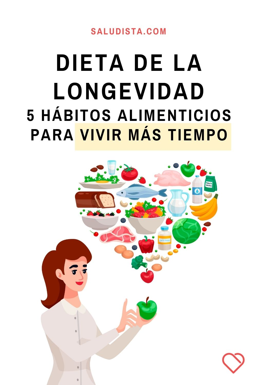 Dieta de la longevidad: 5 hábitos alimenticios para vivir más tiempo