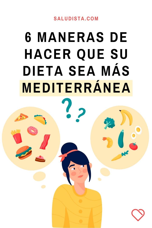 6 maneras de hacer que su dieta sea más mediterránea