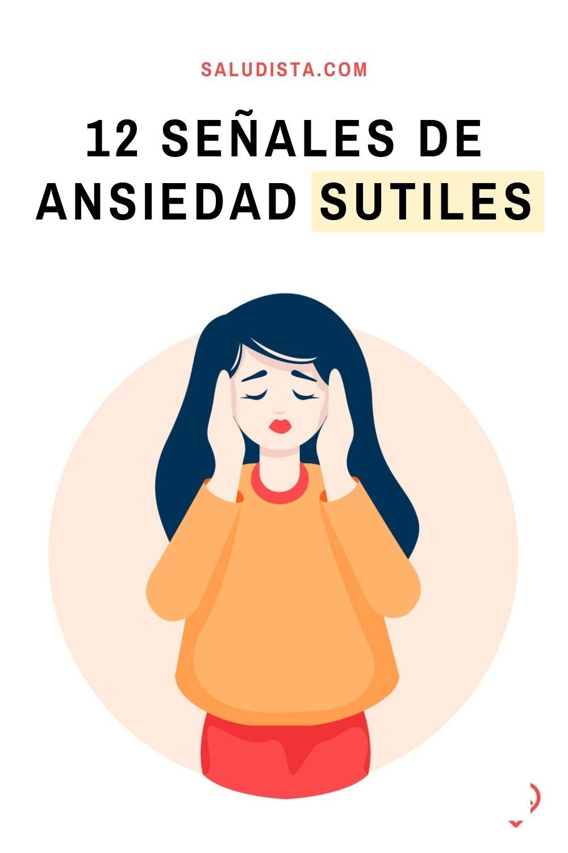 12 Señales de ansiedad sutiles