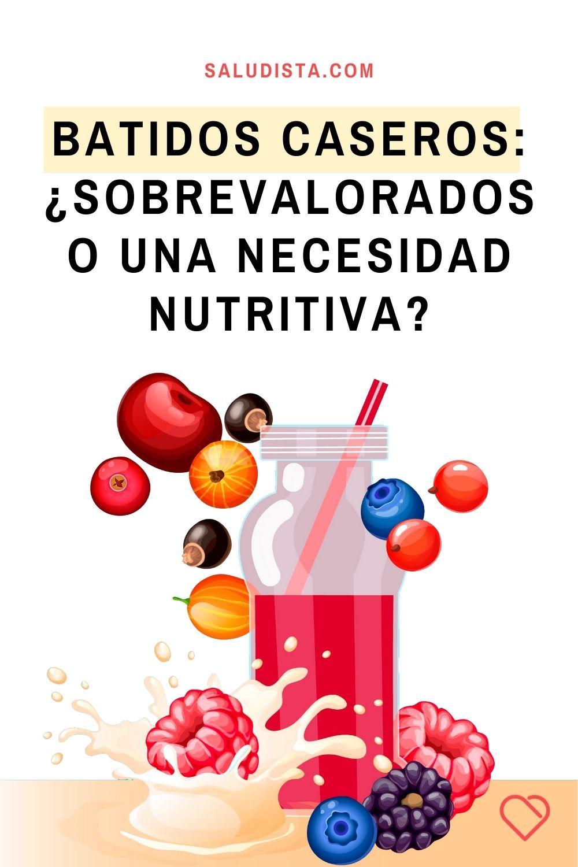 Batidos caseros: ¿Sobrevalorados o una necesidad nutritiva?