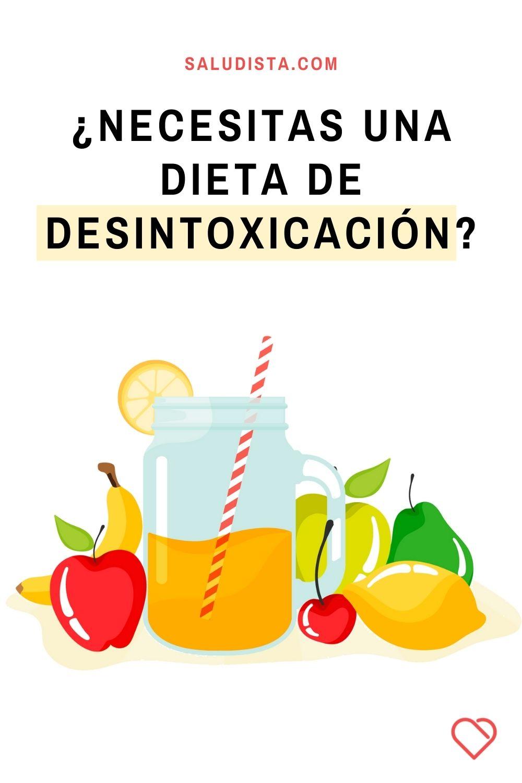 ¿Necesitas una dieta de desintoxicación?