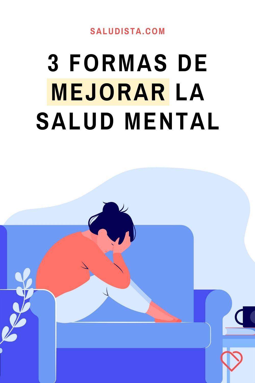 3 Formas de mejorar la salud mental