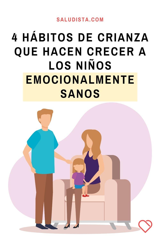 4 hábitos de crianza que hacen crecer a los niños emocionalmente sanos
