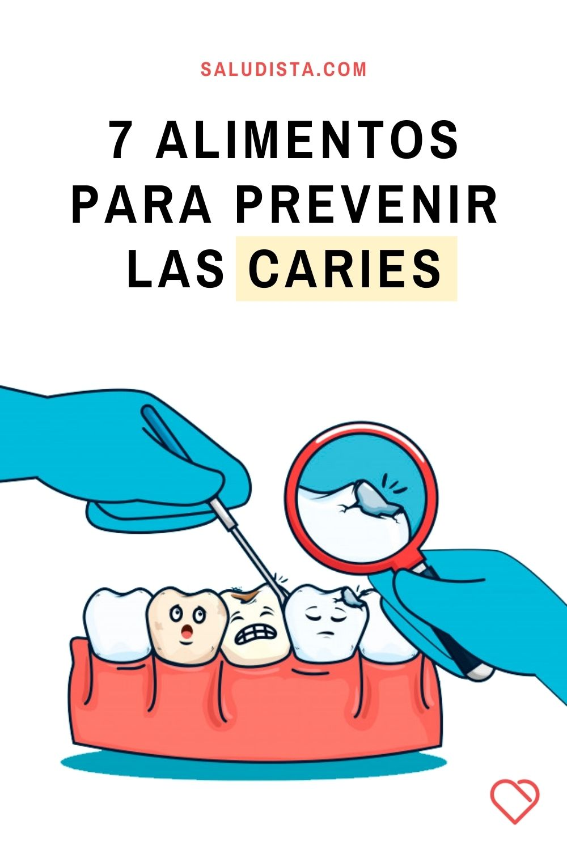 7 Alimentos para prevenir las caries