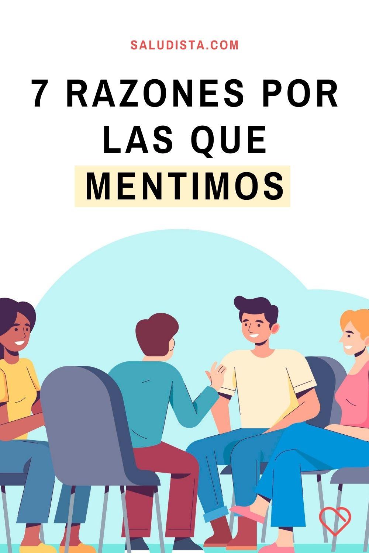 7 Razones por las que mentimos