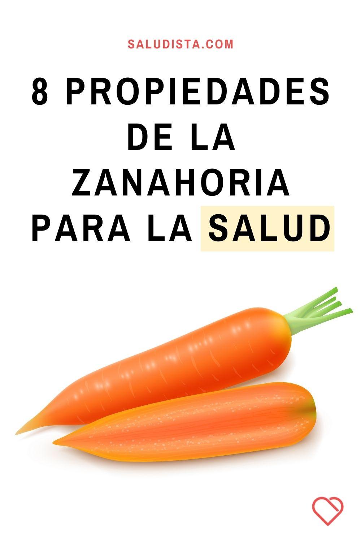 8 Propiedades de la zanahoria para la salud