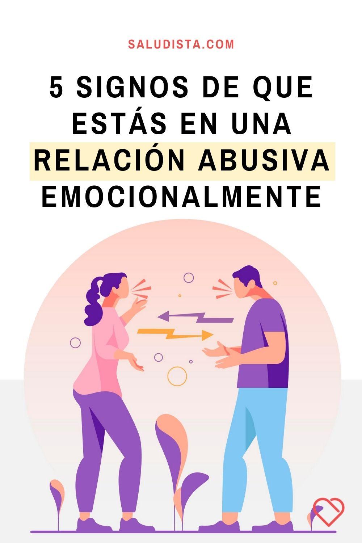 5 Signos de que estás en una relación abusiva emocionalmente