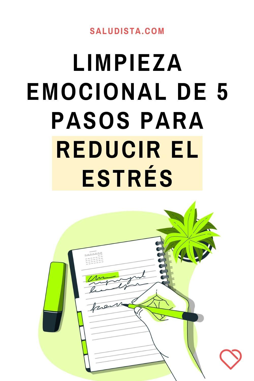 Limpieza emocional de 5 pasos para reducir el estrés