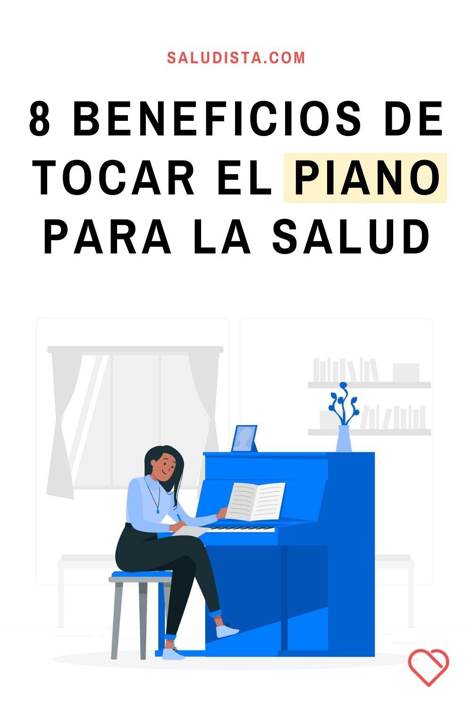 8 Beneficios de tocar el piano para la salud