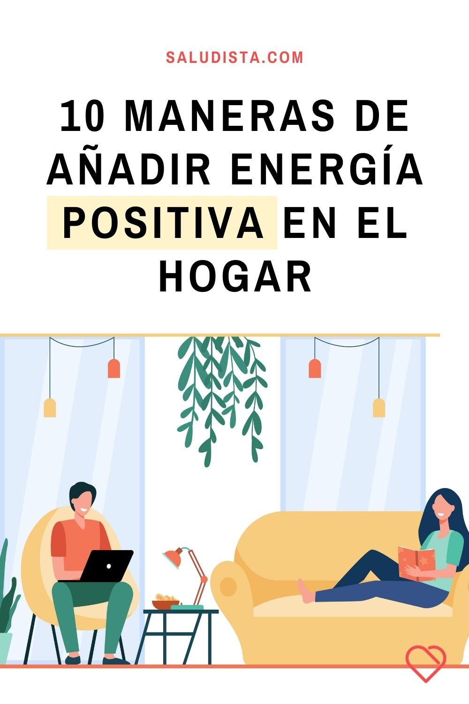10 maneras de añadir energía positiva en el hogar