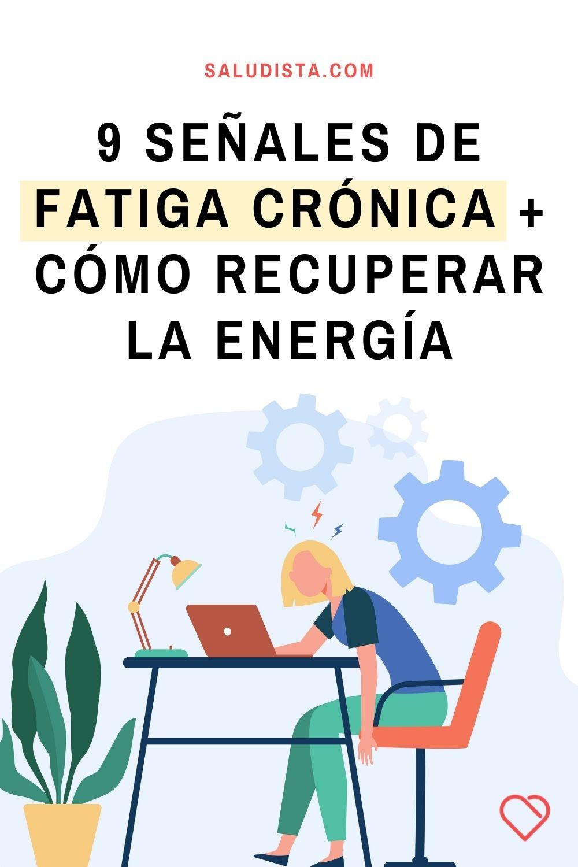 9 Señales de fatiga crónica + cómo recuperar la energía