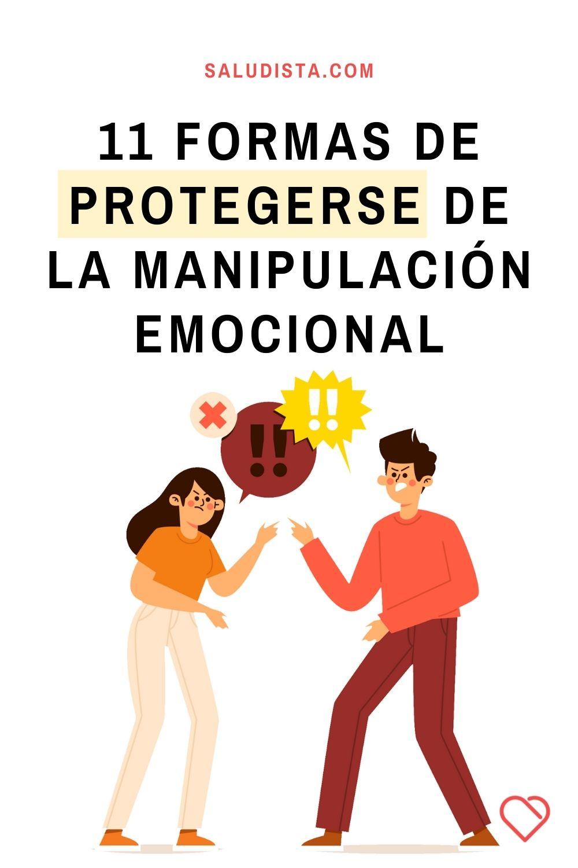11 formas de protegerse de la manipulación emocional