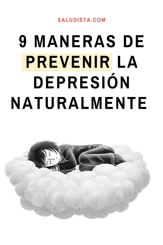 9 maneras de prevenir la depresión naturalmente