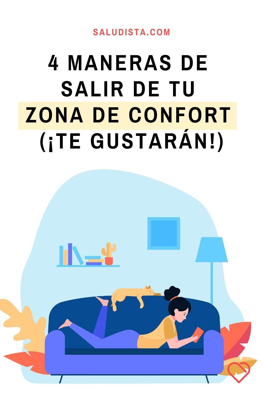 4 maneras de salir de tu zona de confort (¡Te gustarán!)
