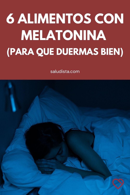 6 Alimentos con melatonina (para que duermas bien)