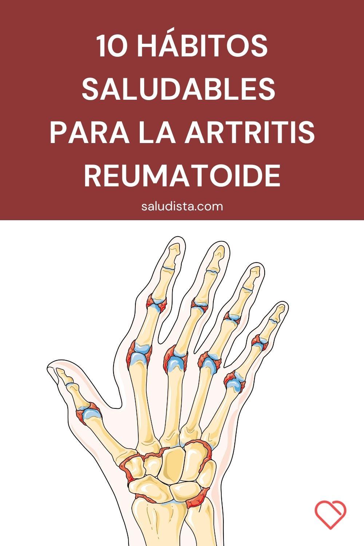 10 hábitos saludables para la artritis reumatoide
