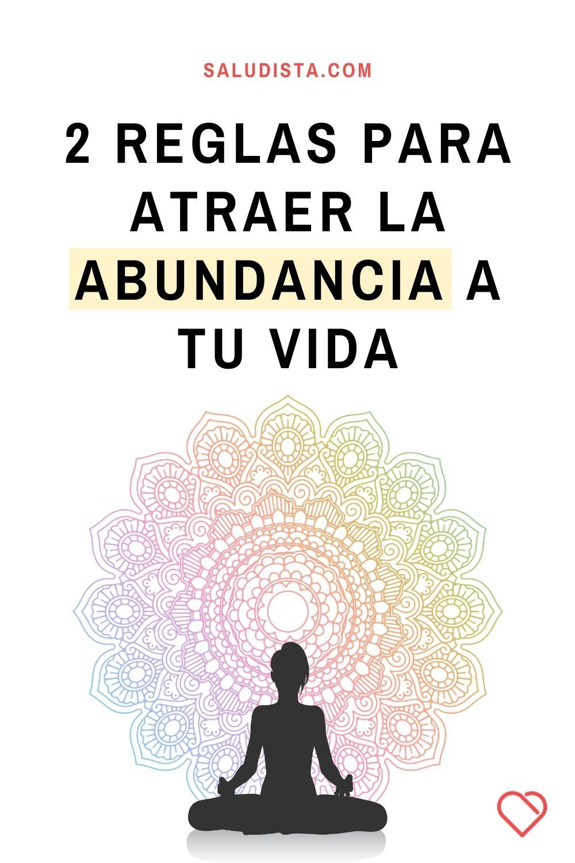 2 reglas para atraer la abundancia a tu vida