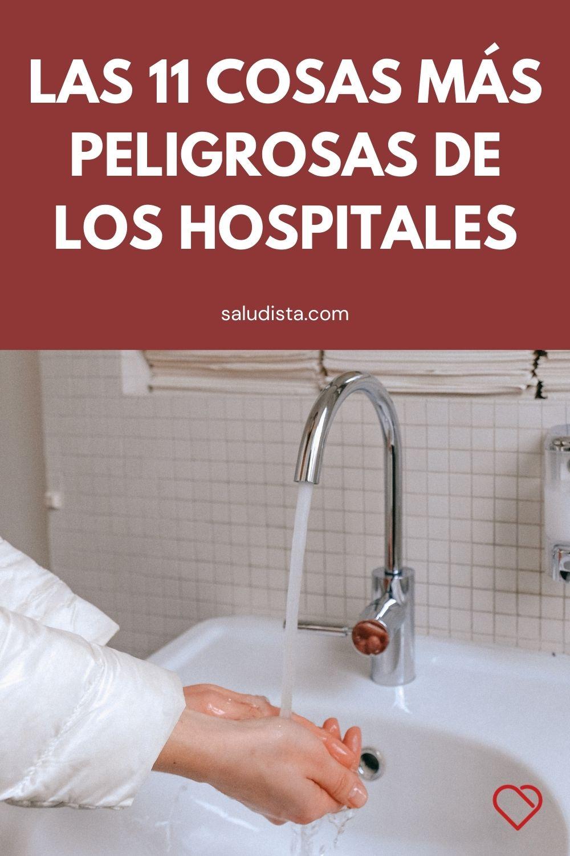 Las 11 cosas más peligrosas de los hospitales y los consultorios médicos