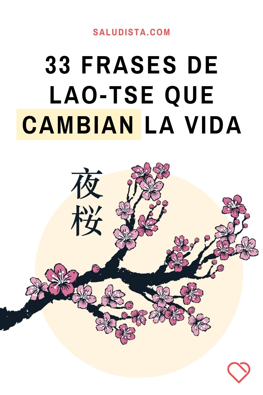 33 frases de Lao-Tse que cambian la vida