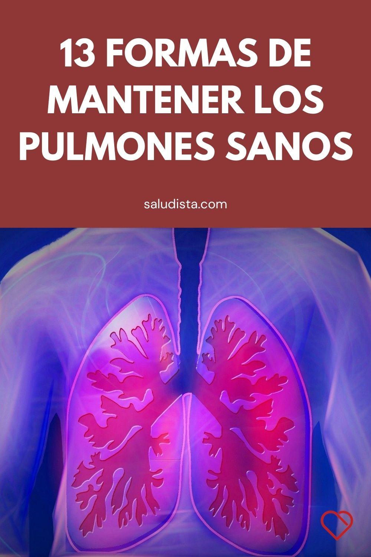13 Formas de mantener los pulmones sanos