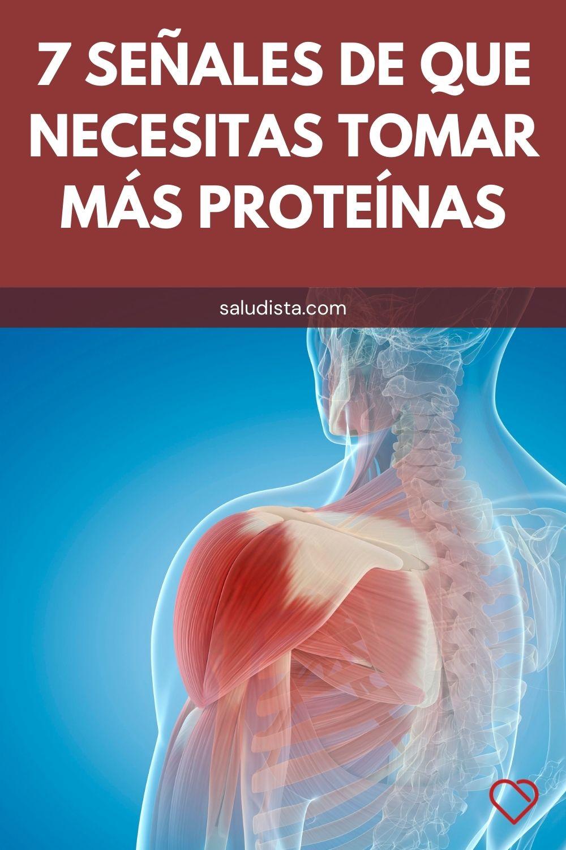 7 Señales de que necesitas tomar más proteínas