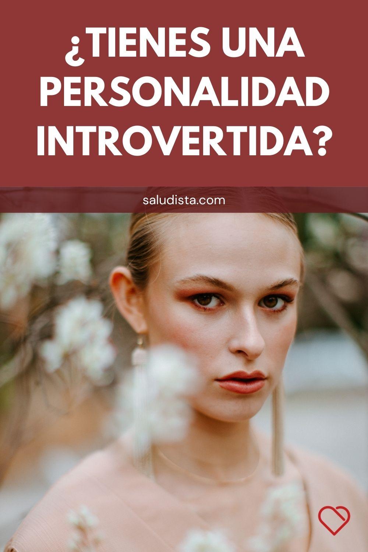¿Tienes una personalidad introvertida?