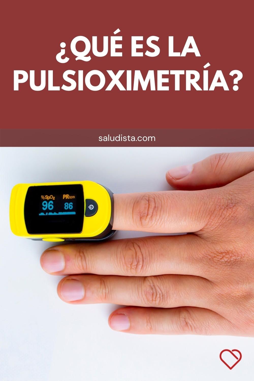 ¿Qué es la pulsioximetría?