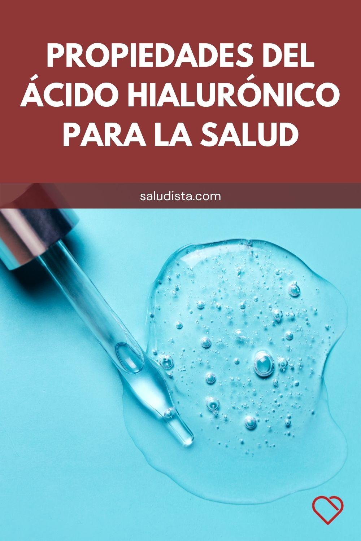 Propiedades del ácido hialurónico para la salud