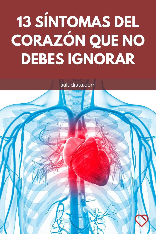 13 Síntomas del corazón que no debes ignorar